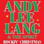 Andy Lee Lang & The Spirit - Rockin' Christmas