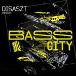 Bass City - Anatomix / Disaszt / Dotronix and more