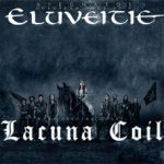 ELUVEITIE + Lacuna Coil - ATEGNATOS EUROPEAN TOUR 2019