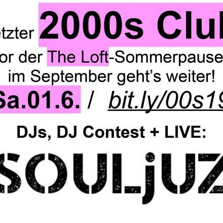 "2000s Club mit Liveband ""Souljuz""!"