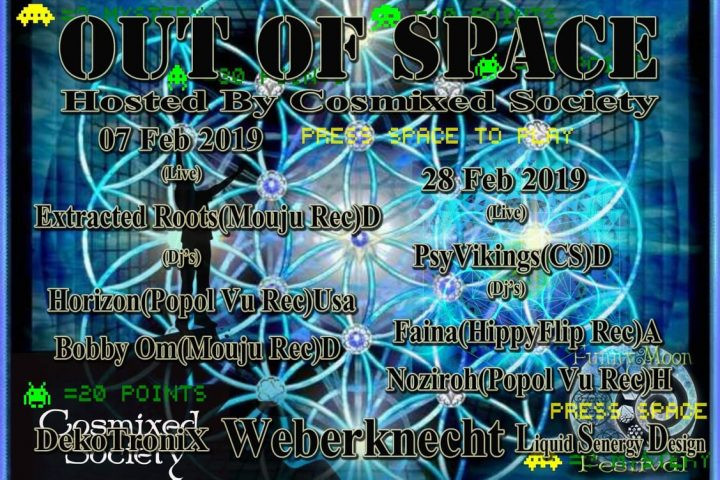 Out Of Space - hosted by Cosmixed Society am 7. February 2019 @ Weberknecht.