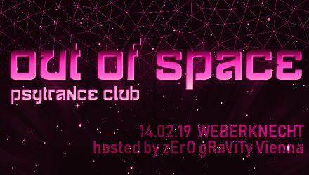 Out Of Space - hosted by Zero Gravity Vienna