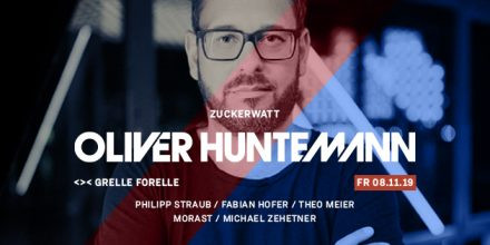 ZUCKERWATT w/ Oliver Huntemann