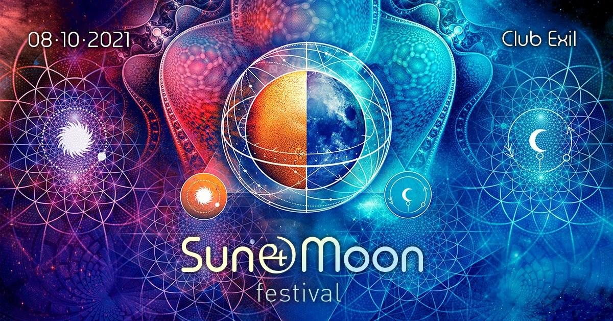 Sun & Moon Festival 2021 am 8. October 2021 @ EXIL.