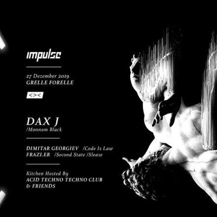 Impulse w/ Dax J