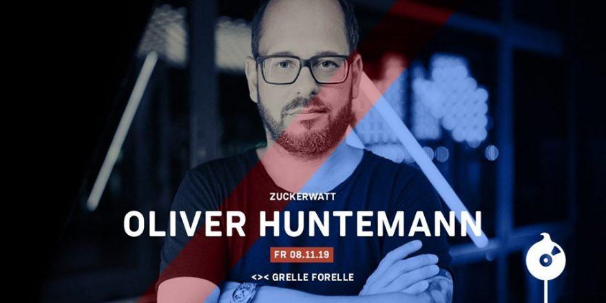 Zuckerwatt mit Oliver Huntemann