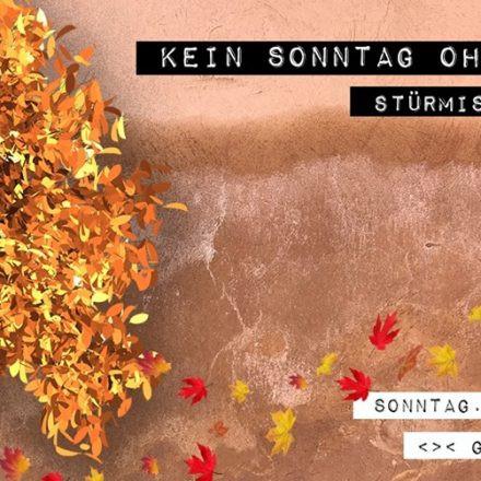 Kein Sonntag Ohne Techno - Stürmischer Herbst