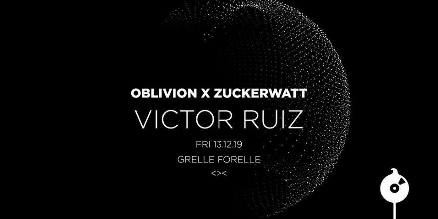 ZUCKERWATT w Victor Ruiz