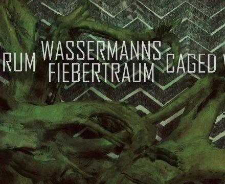 Karakorum / Wassermanns Fiebertraum / Caged Wolves