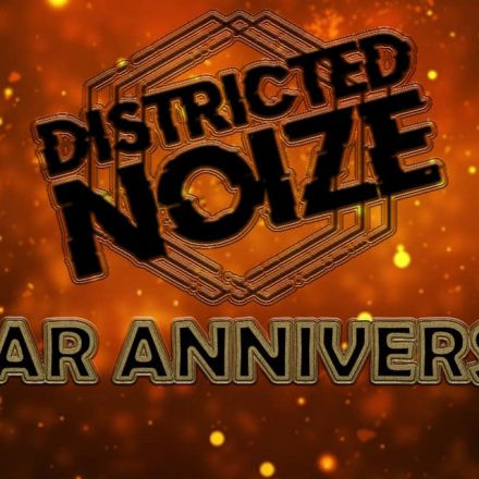 Districted Noize pres. 1 year anniversary