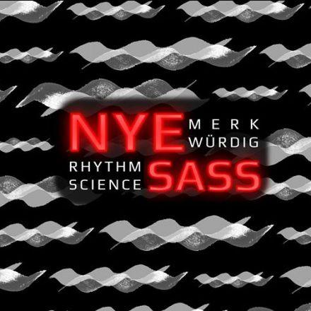 NYE @ SASS w/ Merkwürdig x Rhythm Science
