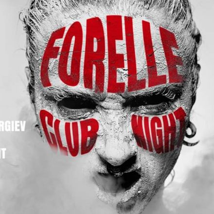 Forelle Club Night