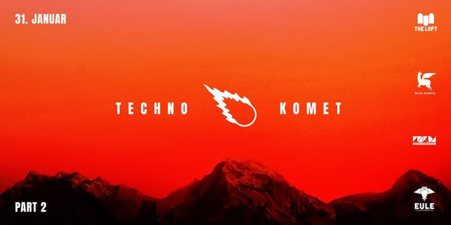 Techno Komet Part 2