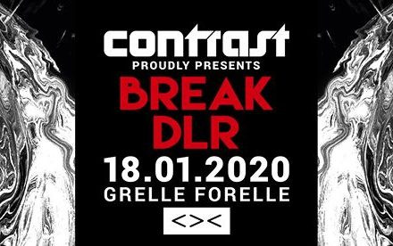CONTRAST presents BREAK & DLR (Symmetry Label Night) | 18+