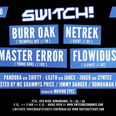 Switch! feat. Burr Oak, Netrek, Master Error, Flowidus