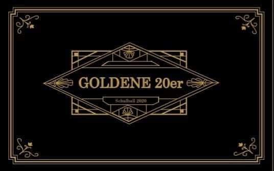 BRG1 Schulball 2020 - Goldene 20er am 22. February 2020 @ Palais Eschenbach.