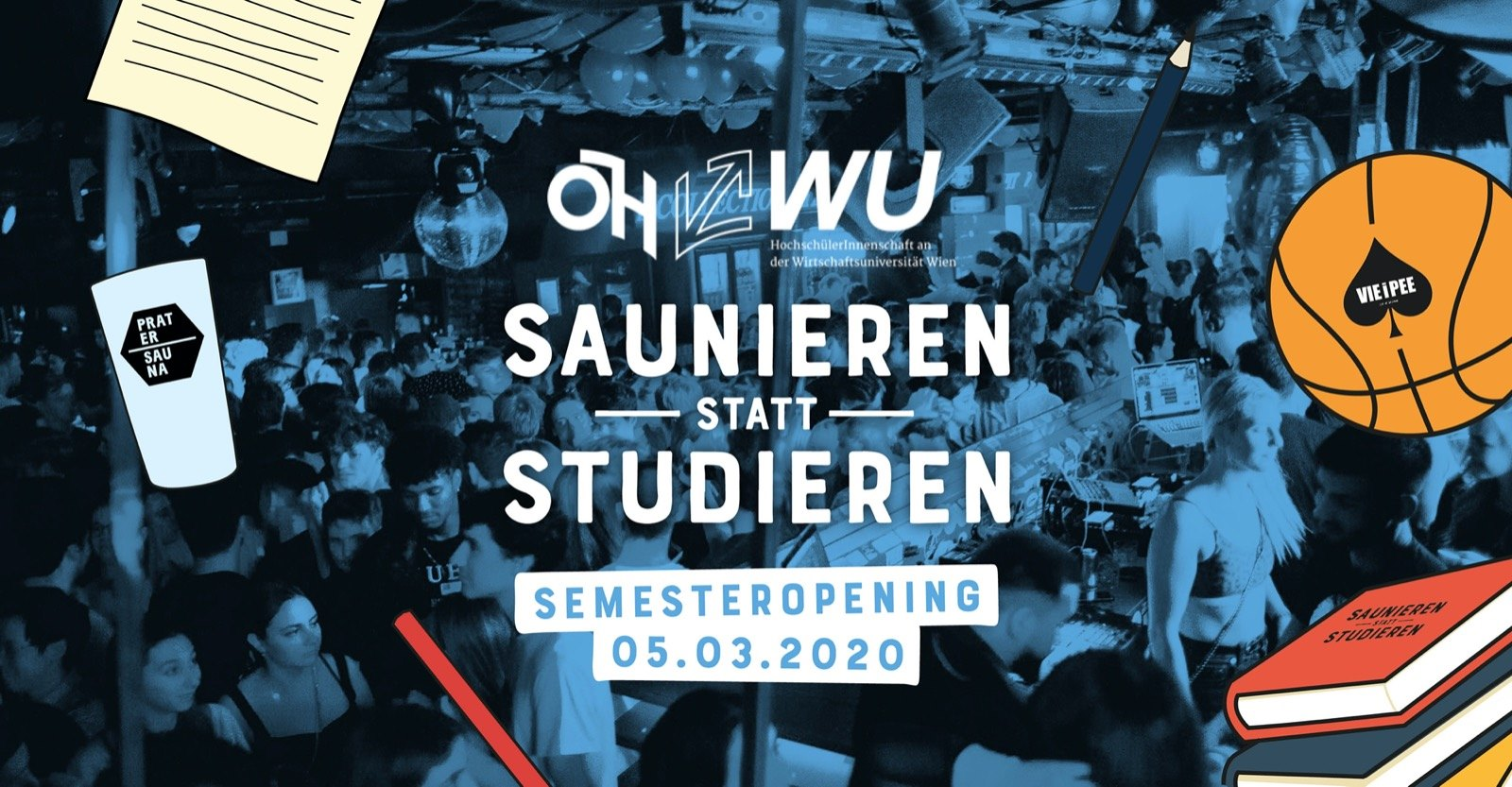 Saunieren statt Studieren x ÖH WU | Semesteropening am 5. March 2020 @ Pratersauna.