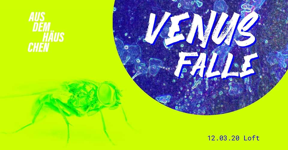 VENUSFALLE am 12. March 2020 @ The Loft.
