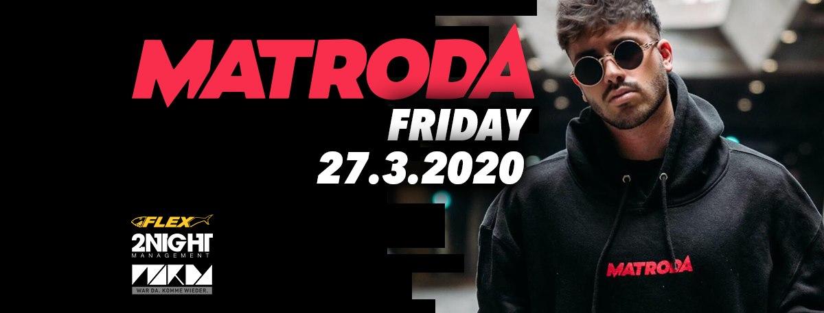 Matroda - DJ Set am 27. March 2020 @ Flex.