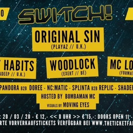 Switch! feat. Original Sin, Filthy Habits, Woodlock