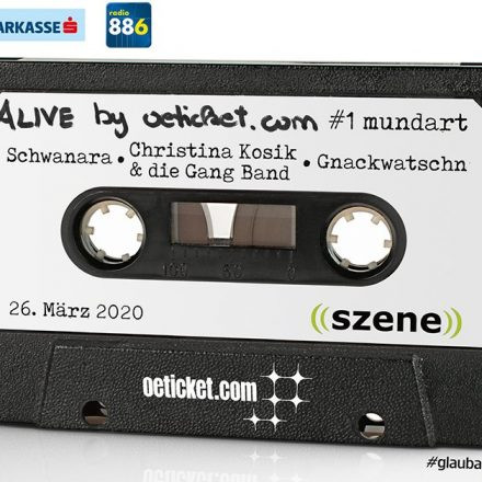 ALIVE by oeticket.com: #1 Mundart