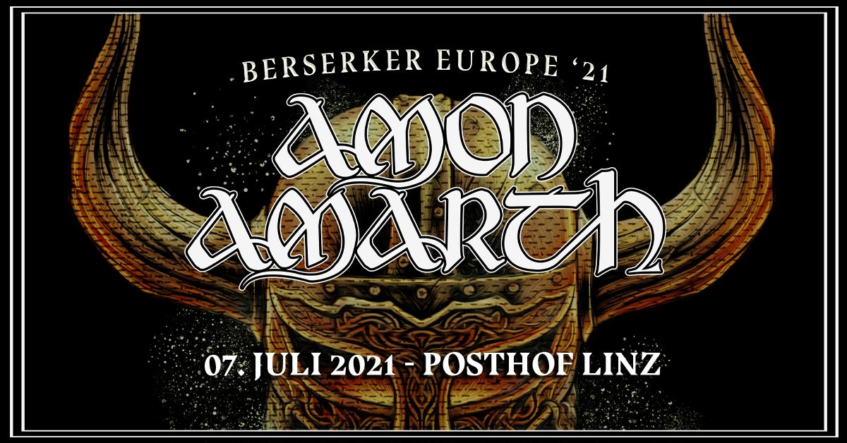 Amon Amarth am 7. July 2021 @ Posthof - Großer Saal.