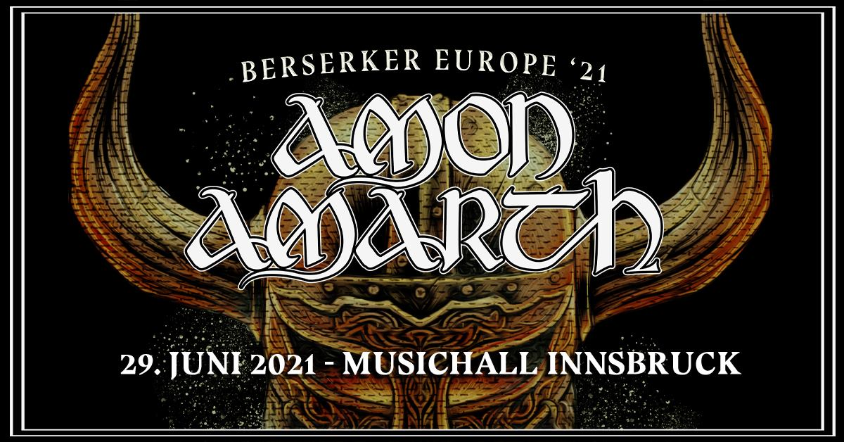 Amon Amarth am 29. June 2021 @ Music Hall.