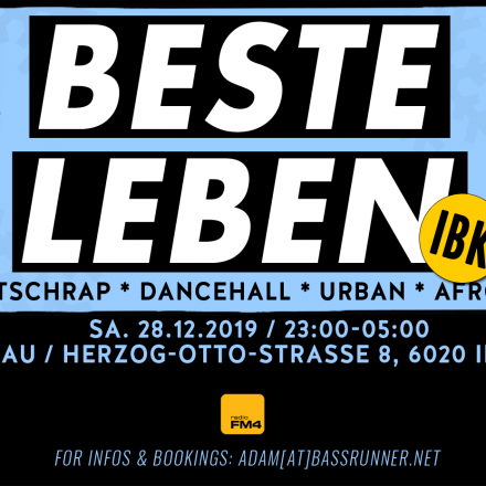 BESTE LEBEN - IBK - Deutschrap * Dancehall * Urban *