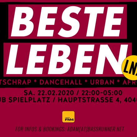BESTE LEBEN - LNZ - Deutschrap * Dancehall * Urban *