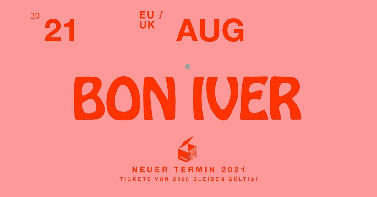 Bon Iver am 11. November 2020 @ Wiener Stadthalle - Halle D.