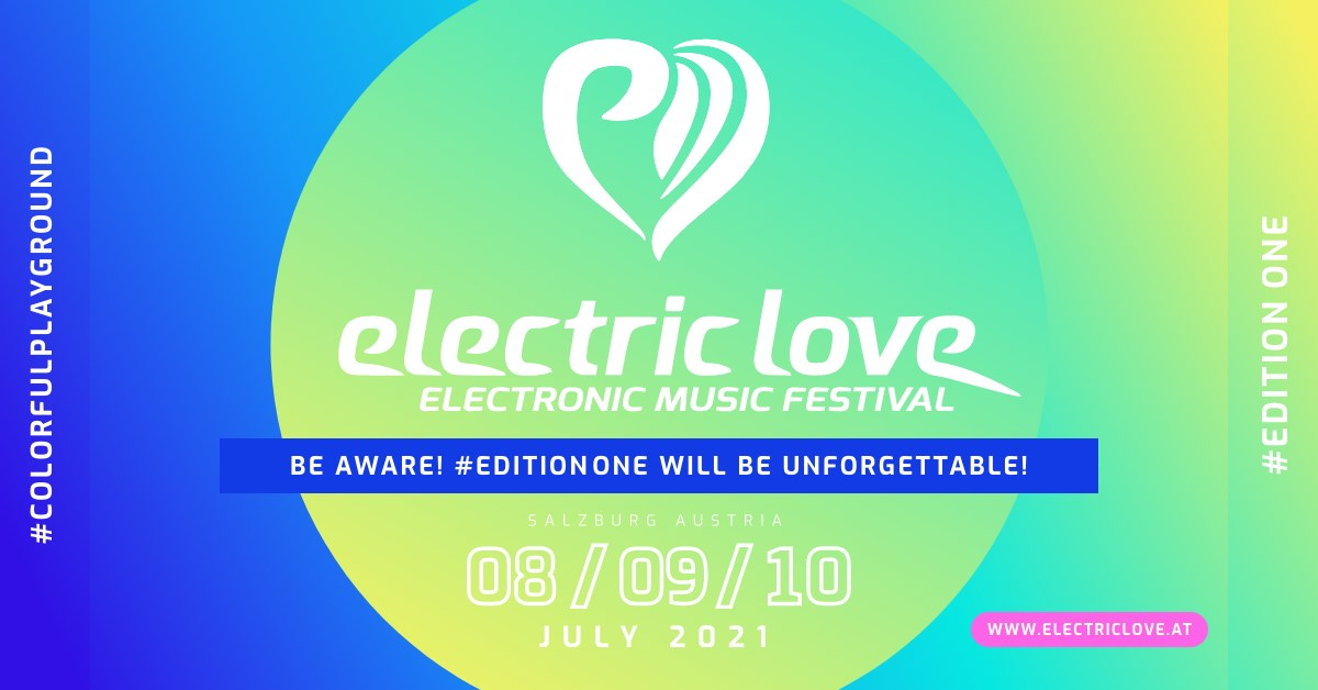 Electric Love Festival 2021 am 8. July 2021 @ Salzburgring.