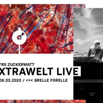 12 YRS ZUCKERWATT w/ Extrawelt LIVE