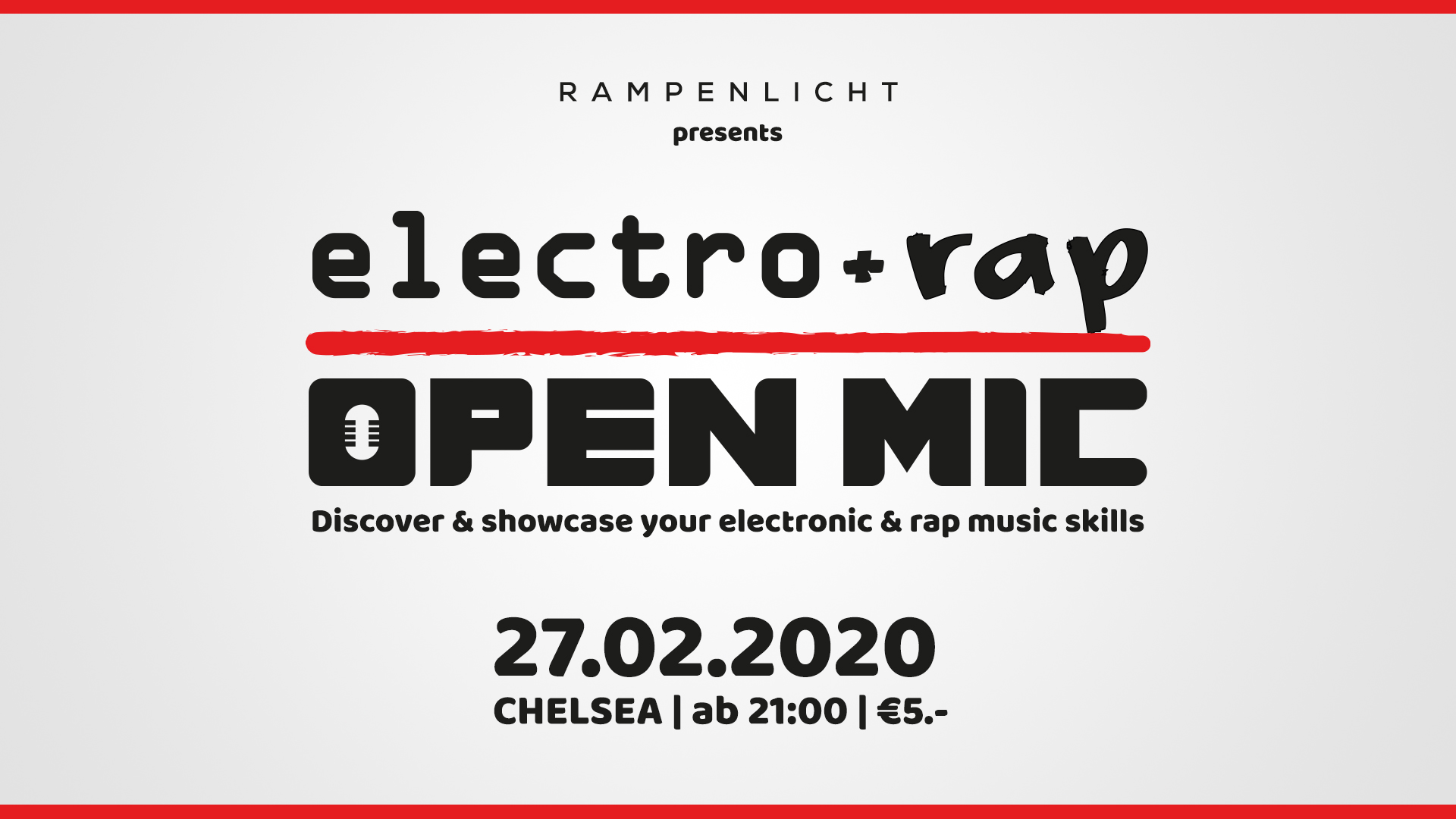 Electro & Rap Open Mic presented by Rampenlicht am 27. February 2020 @ Chelsea.