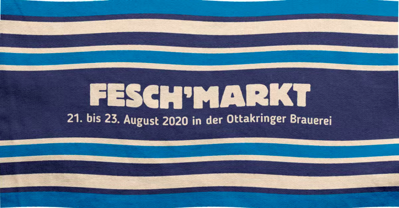 Fesch'markt Wien #20 am 21. August 2020 @ Ottakringer Brauerei.
