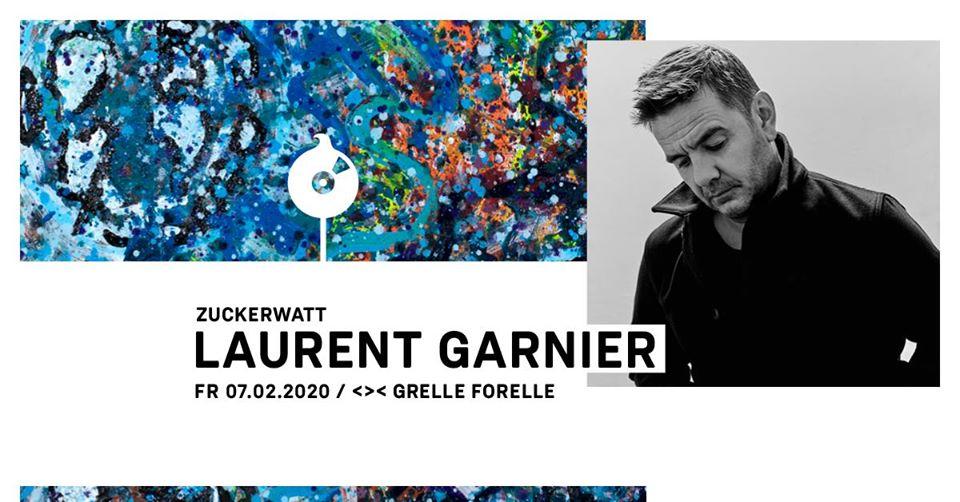 ZUCKERWATT w/ Laurent Garnier / Grelle Forelle am 7. February 2020 @ Grelle Forelle.