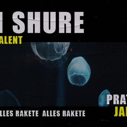 Alles Rakete w/ Sam Shure
