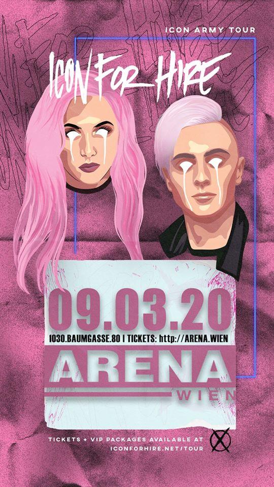 Icon For Hire am 9. March 2020 @ Arena Wien - Kleine Halle.