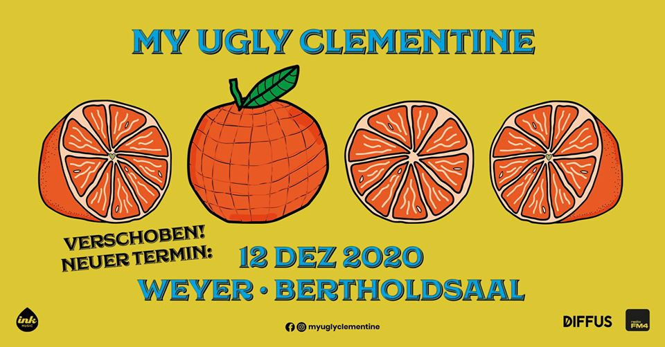 My Ugly Clementine am 10. April 2020 @ Bertholdsaal.