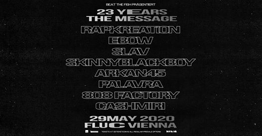 23 Years the Message Magazine am 29. May 2020 @ Fluc.