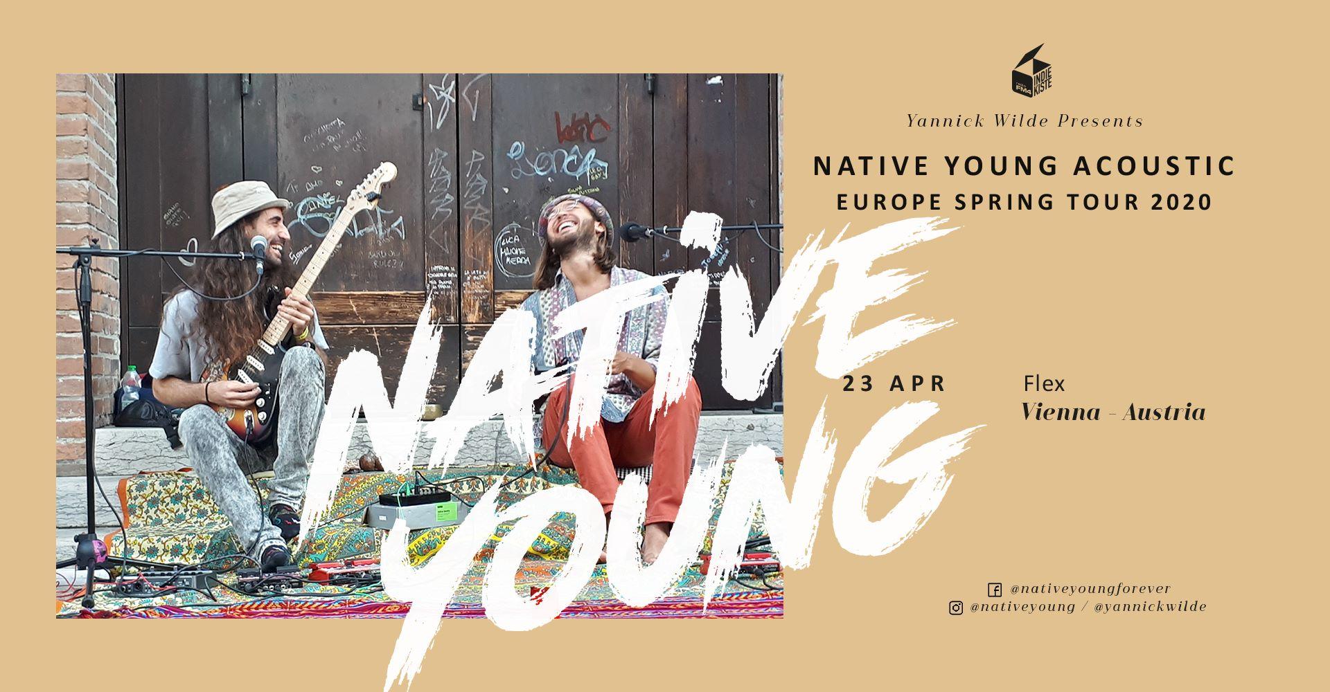 Native Young am 23. April 2020 @ Flex - Café.
