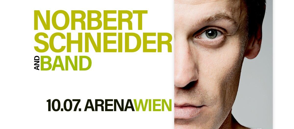 Norbert Schneider & Band am 10. July 2020 @ Arena Wien - Große Halle.