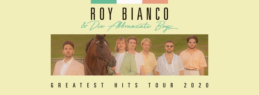 Roy Bianco & Die Abbruzanti Boys am 26. April 2020 @ Chelsea.