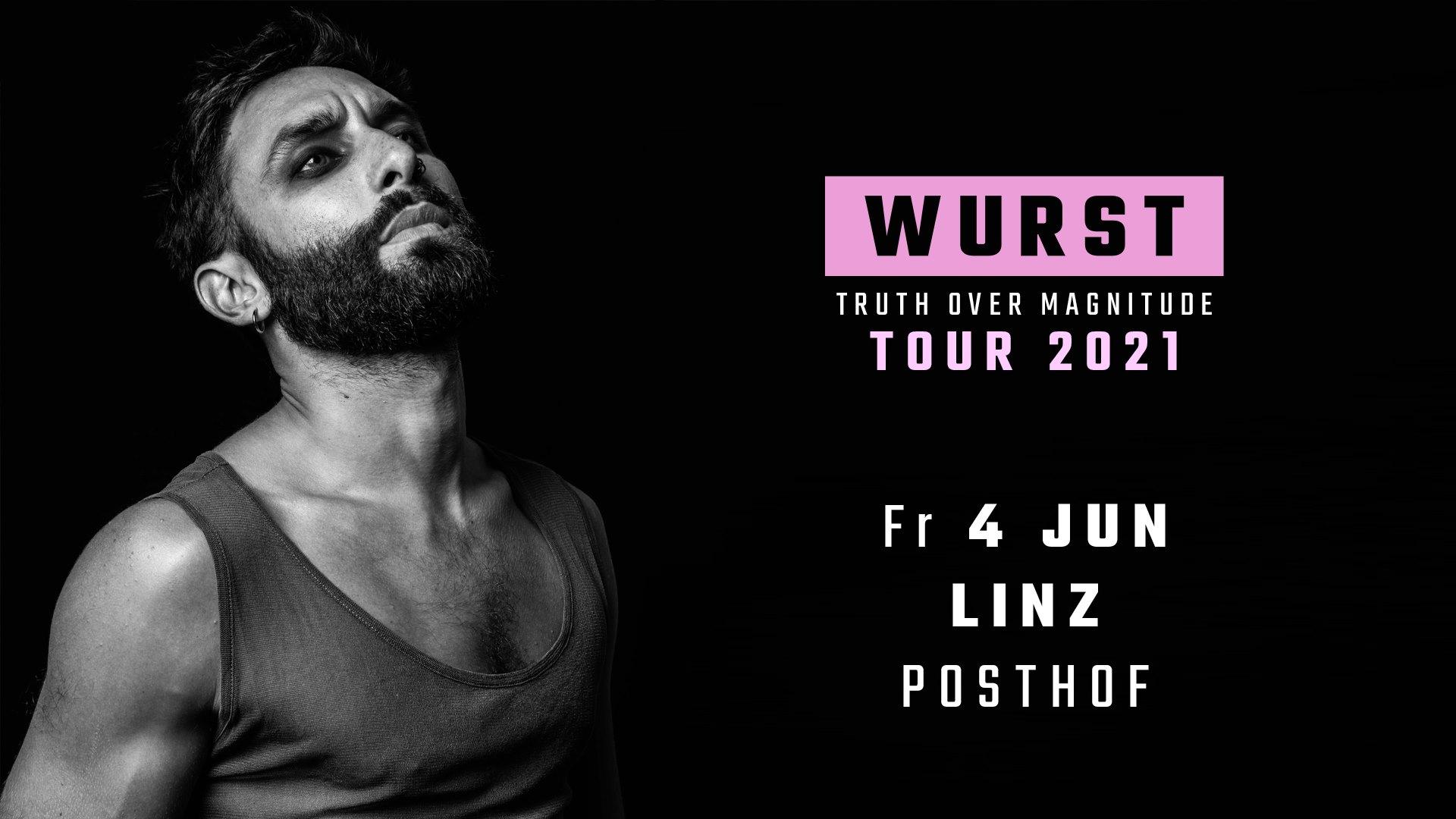 Wurst am 4. June 2021 @ Posthof - Mittlerer Saal.