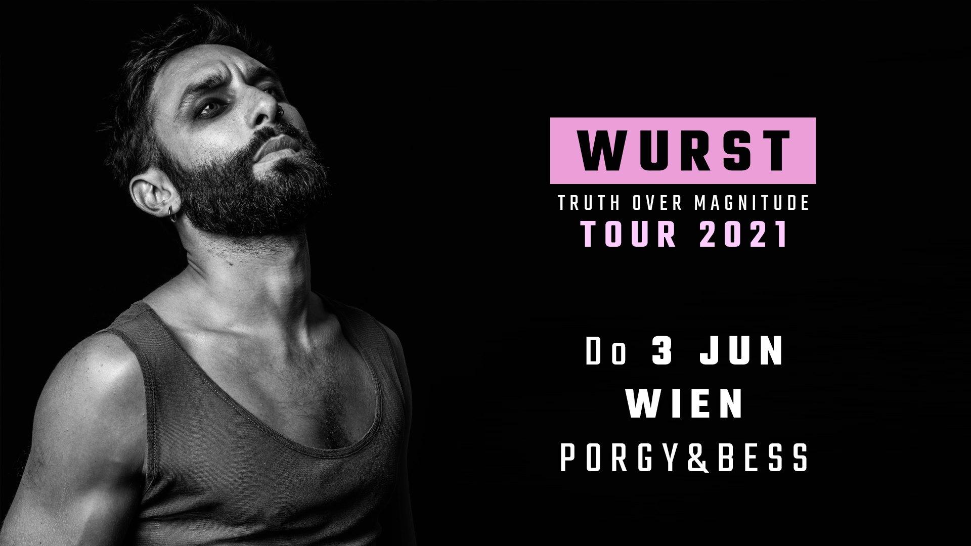 Wurst am 3. June 2021 @ Porgy & Bess.