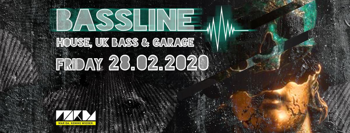 Bassline am 28. February 2020 @ Flex.