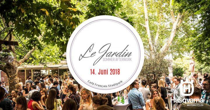 Le Jardin Sommer Afterwork am 14. June 2018 @ Café Français Stadtpark.