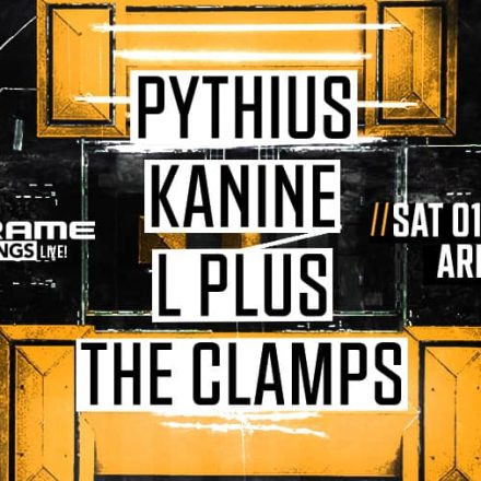 Mainframe Rec Live pres. Pythius, Kanine, L Plus, The Clamps