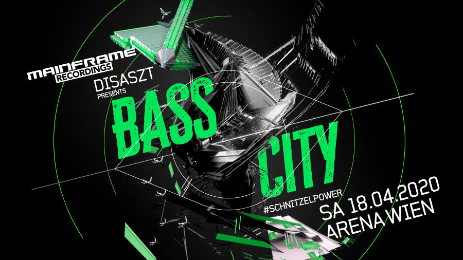 Mainframe Recordings & DisasZt pres. BASS City am 18. April 2020 @ Arena Wien.