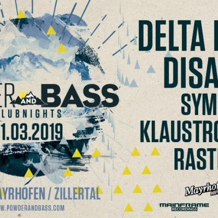 Powder & Bass Clubnight feat. Delta Heavy