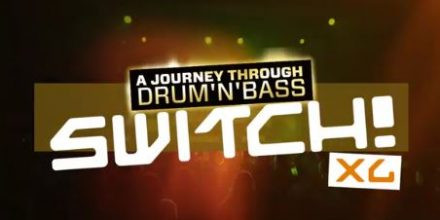Switch! XL - A Journey Through Drum'n'Bass